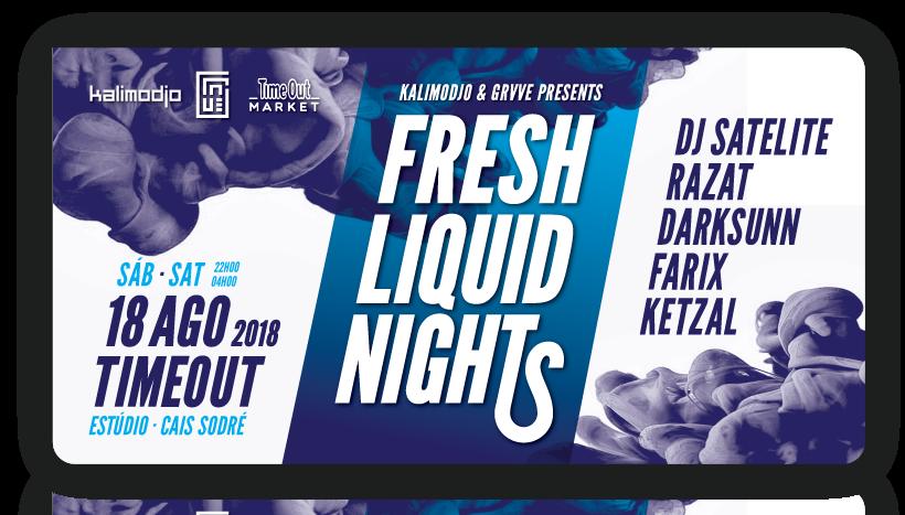 Img - FRESH LIQUID NIGHTS 2018 #01 - SÁB 18 AGOSTO 2018
