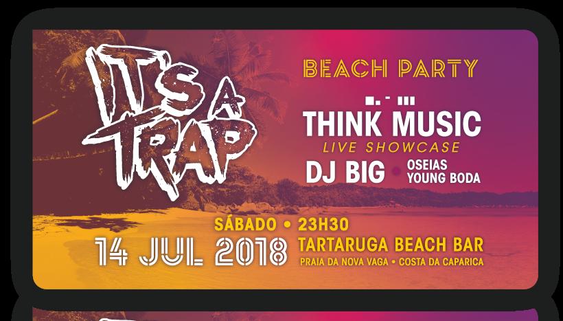 Img - IT'S A TRAP BEACH PARTY - SÁB 14 JULHO 2018