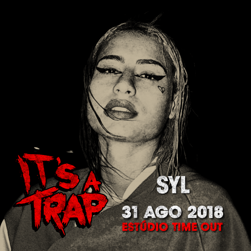 Img - ITS A TRAP WITH NGA - 31 AGOSTO - TIMEOUT MARKET - SYL