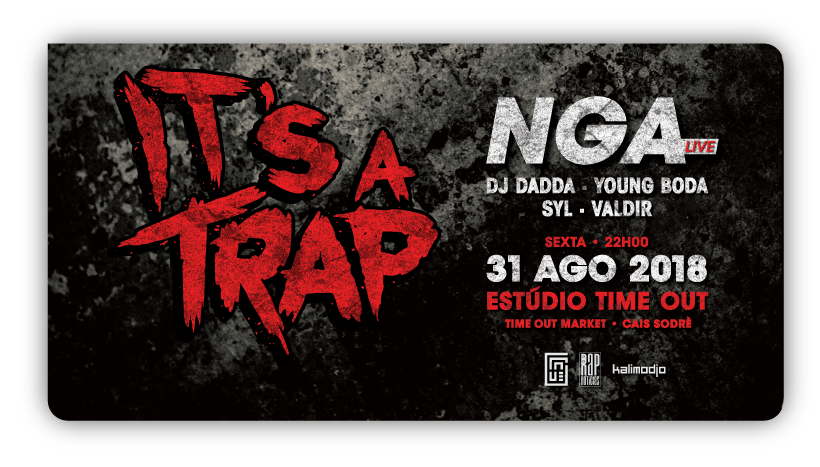 Img - ITS A TRAP WITH NGA - 31 AGOSTO - TIMEOUT MARKET