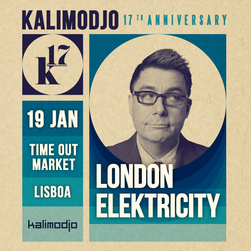 Img - K17 KALIMODJO 17TH ANNIVERSARY 19.01.2019 :: LONDON ELEKTRICITY (UK)