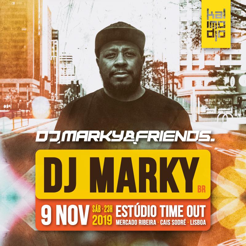 Img - MARKY & FRIENDS 09.11.2019 :: DJ MARKY (BR)