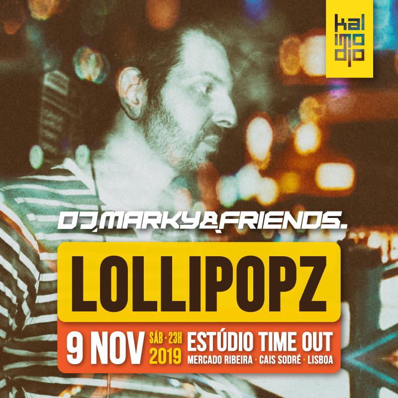 Img - MARKY & FRIENDS 09.11.2019 :: LOLLIPOPZ