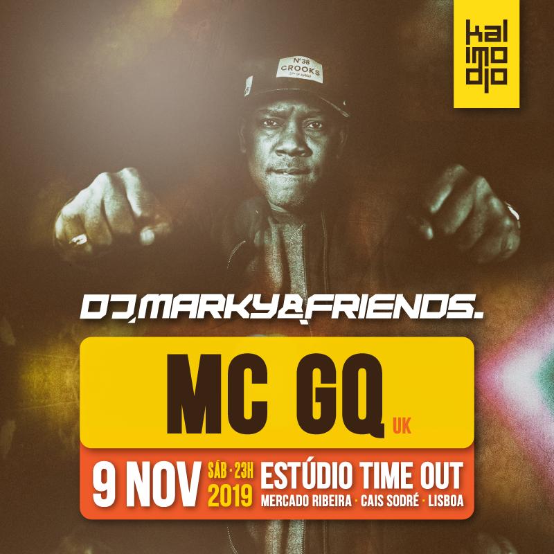 Img - MARKY & FRIENDS 09.11.2019 :: MC GQ (UK)